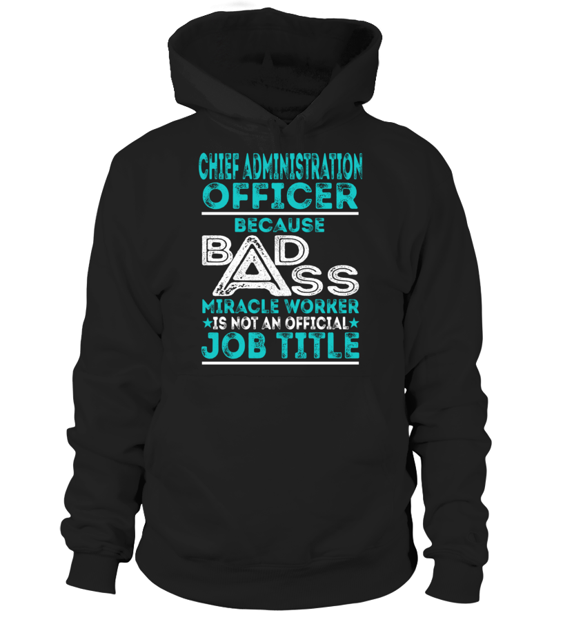 Chief Administration Officer - Badass Miracle Worker