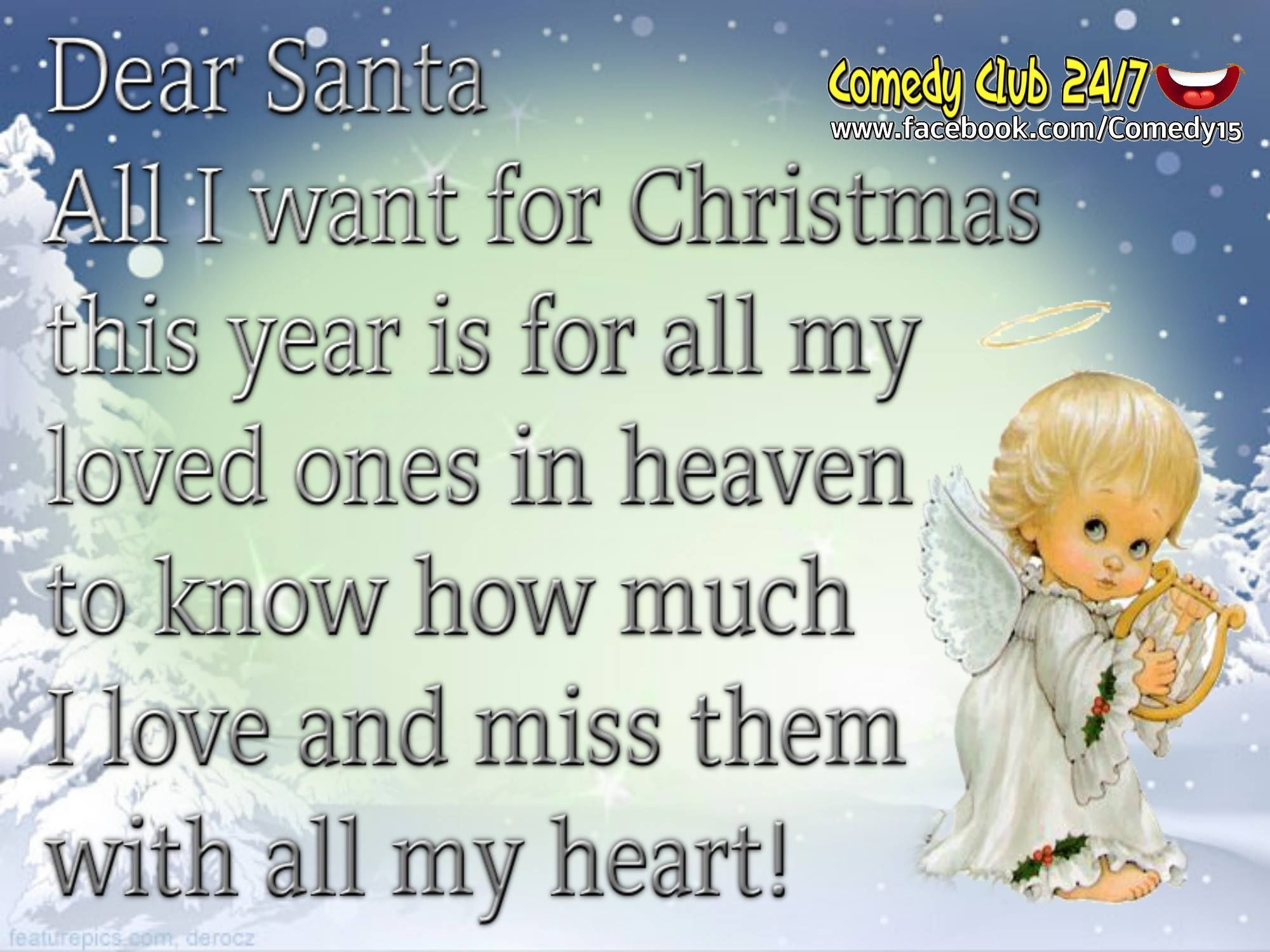 Dear Santa I Want All My Loved es In Heaven To Know I Love Them christmas christmas quotes christmas quotes for christmas quotes for family
