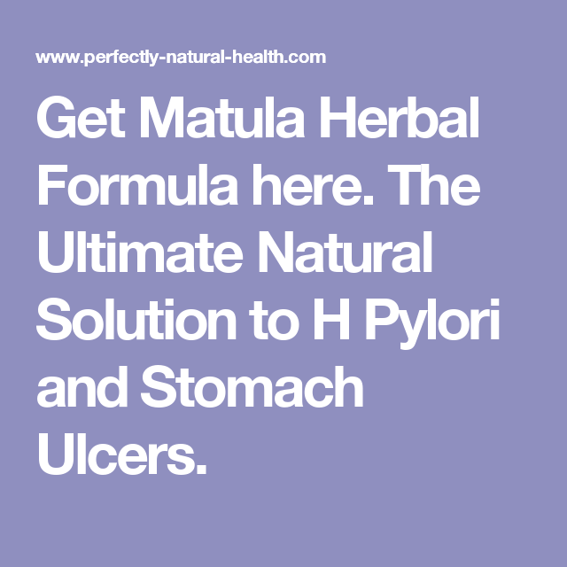 Get Matula Herbal Formula Here The Ultimate Natural Solution To H