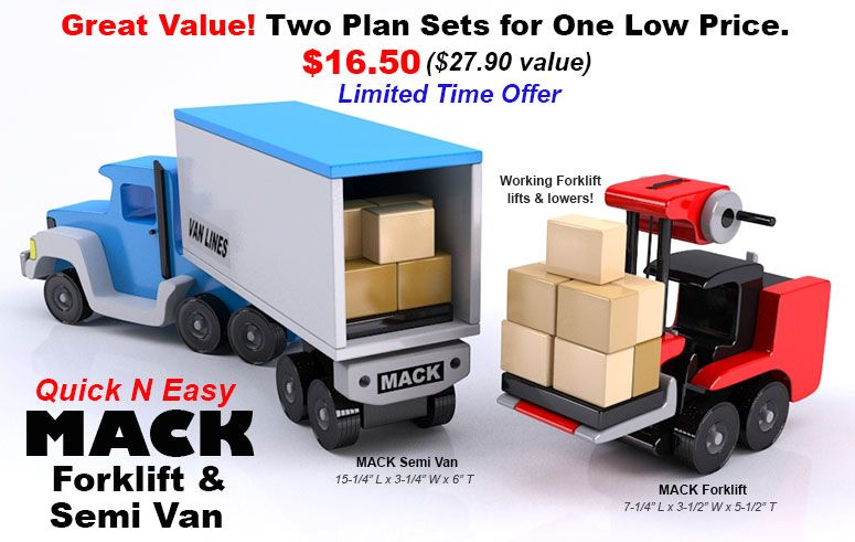 Buy both Quick N Easy MACK Forklift and Semi Van for One Low Price