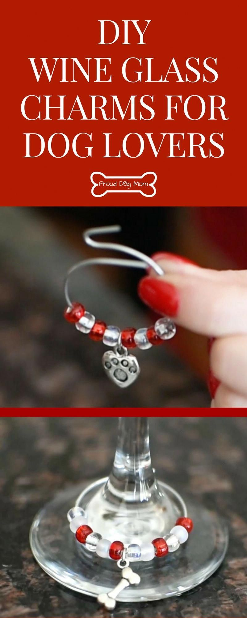 Diy Wine Glass Charms For Dog Lovers Proud Dog Mom Diy Wine Glass Wine Glass Charms Glass Charm Diy