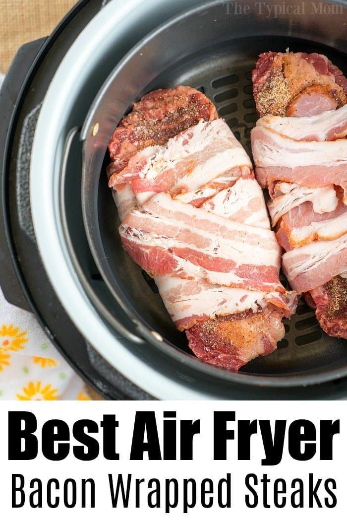 Bacon Wrapped Air Fryer Steak!