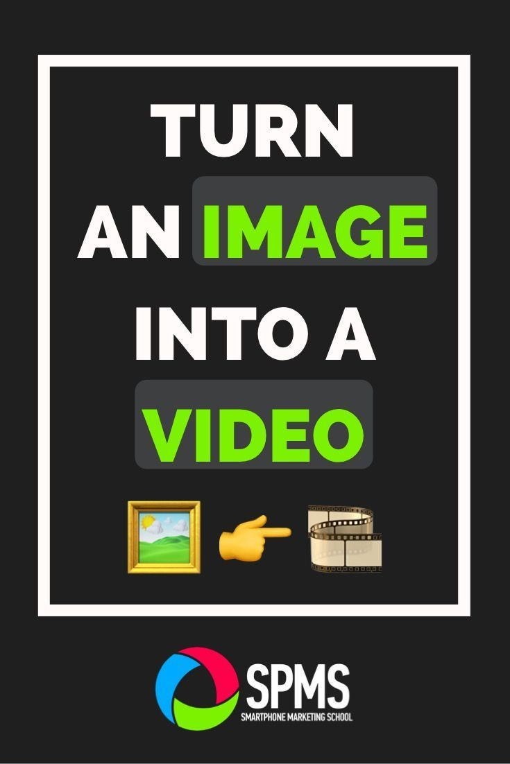 Turn An Image Into A Video Video editing apps, Iphone