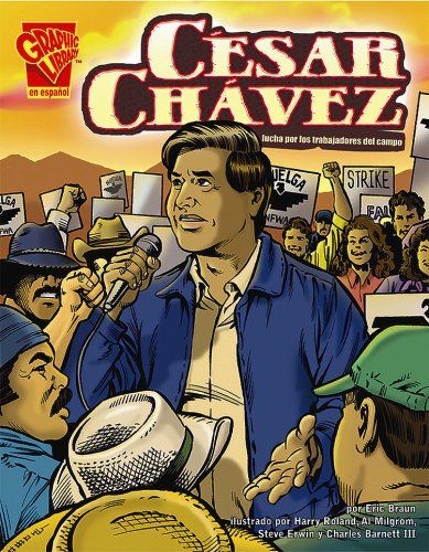 César Chávez: Un genio norteamericano (Biografias Graficas Series) (Spanish Edition) by Eric Braun http://www.amazon.com/dp/0736896686/ref=cm_sw_r_pi_dp_VTGJtb0CRJMZB1K7
