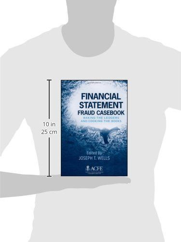 Statement Fraud Casebook Baking the Ledgers and Cooking the Books - financial statement