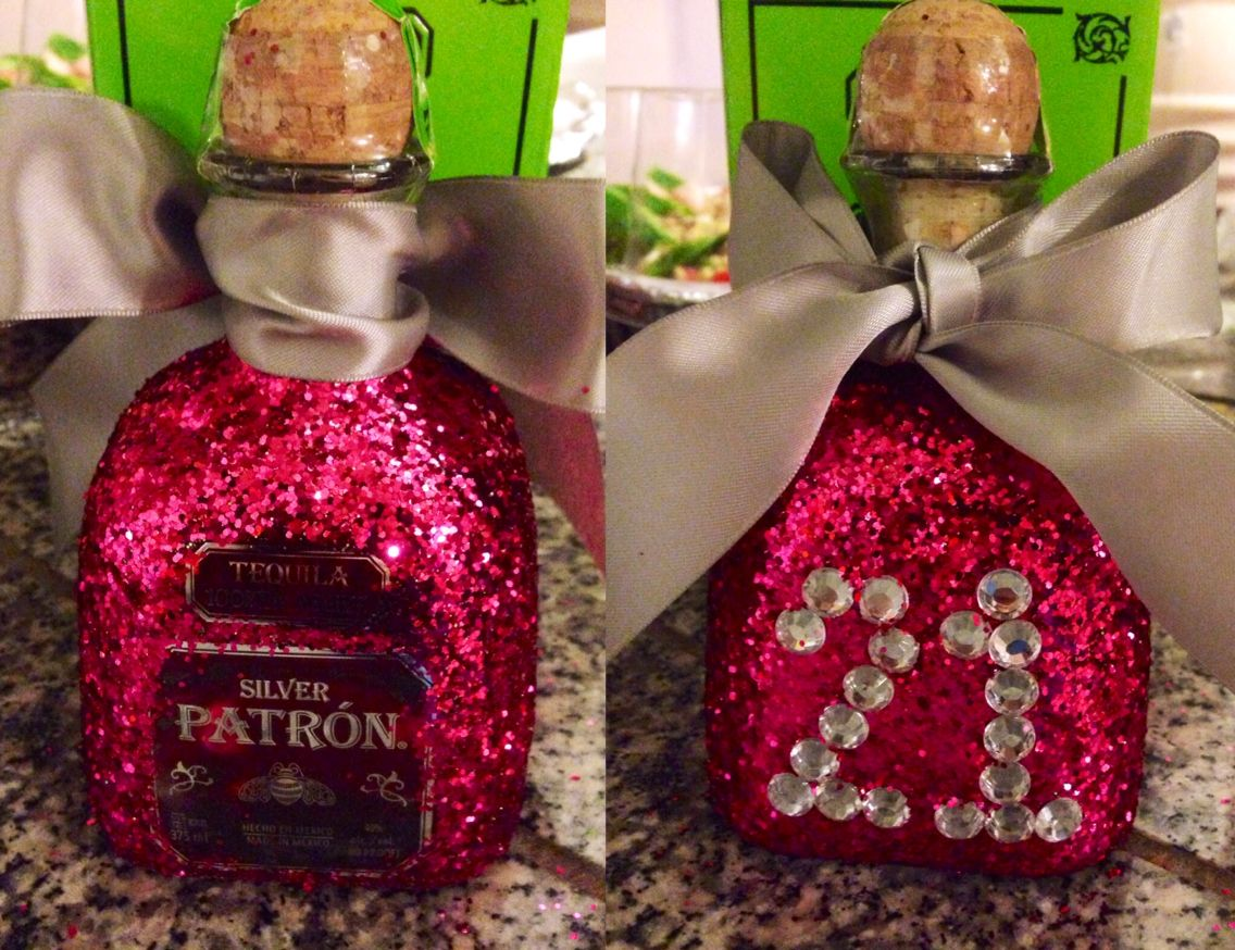 Diy Bedazzled Patron Bottle For My Big Sis S 21st Birthday Modge Podge And Lots Of Glitter 21st Birthday Decorations 21st Birthday Girl 21st Birthday Gifts