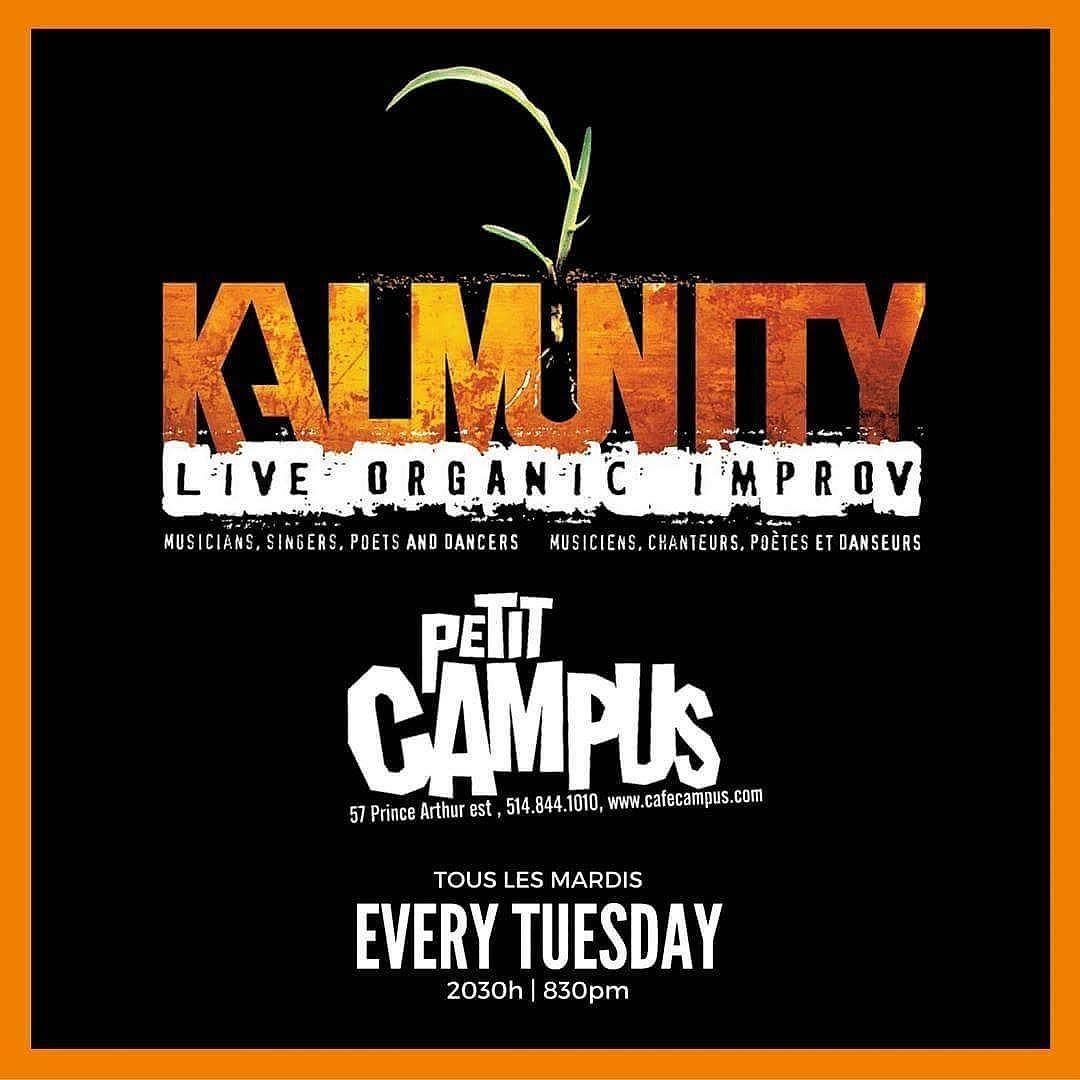 Come down and check out the big bad mega @kalmunity vibe #tonight at #PetitCampus for our #legendary #Tuesday night #liveorganicimprov #concert.. Tonight I'll be joining @waynetennantmusic  Fabrice Koffy Nora Toutain and many more! Doors open at 830pm.. See ya!! #Montreal #Live #Music #Concert #KVC by foreverpreach