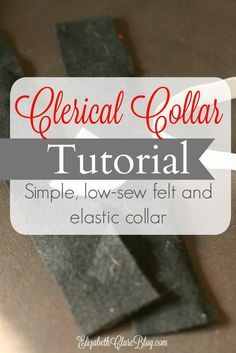 How To Make A Clerical Collar Elizabeth Clare Collar Tutorial Collar How To Make