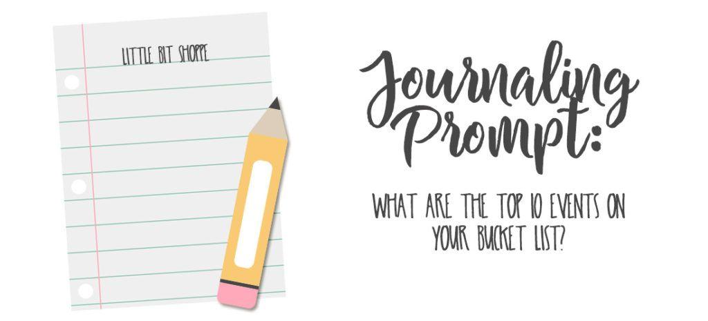 Journaling: Bucket List  By: Little Bit Shoppe