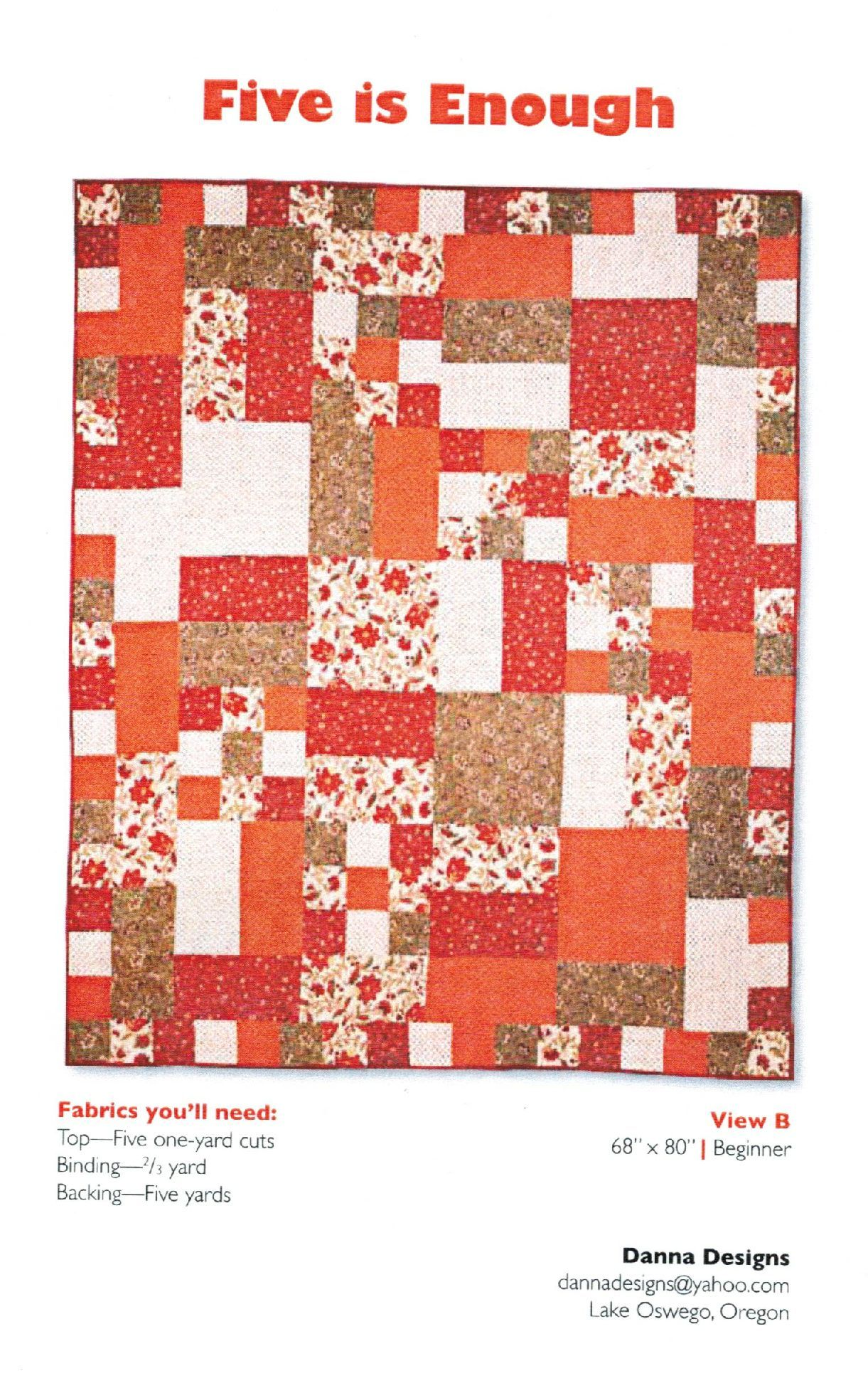 Pattern Five Is Enough At The Pine Needle Quilts Quilt Shop Quilt Inspiration