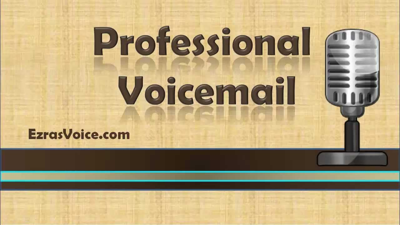 Professional Voicemail Voicemail Greetings Examples Professional