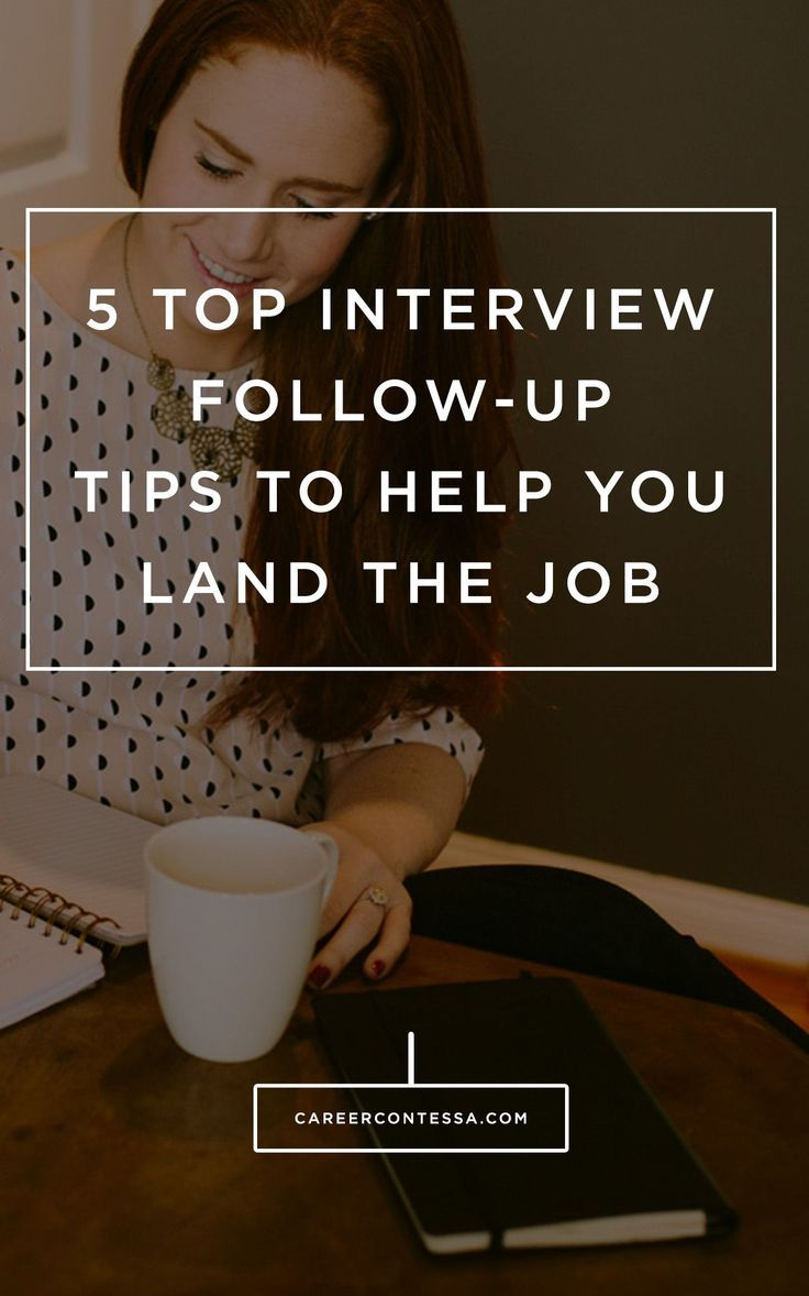 Follow Up After Interview Adorable 5 Top Interview Followup Tips To Help You Land The Job  Job .