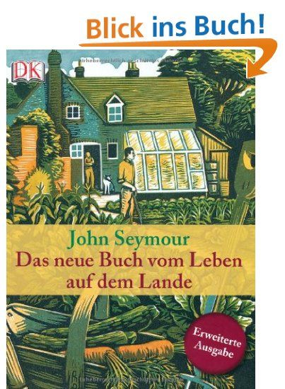 Das Neue Buch Vom Leben Auf Dem Lande Garten Neue Bücher Bücher
