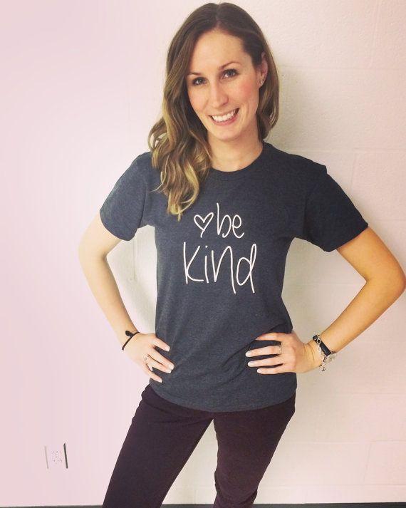 4ff08bc7 Be Kind T-shirt | Wanderlust Tshirt Ideas | Teacher shirts, DIY ...