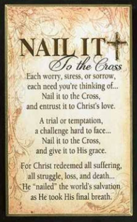 Nail it to the Cross. #Jesus #God #Amen | Favorite Quotes/Sayings ...