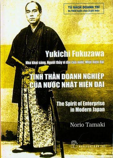 Yukichi Fukuzawa - Tinh Thần Doanh Nghiệp Của Nước Nhật Hiện Đại - Norio Tamaki, 340 Trang | Sách Việt Nam