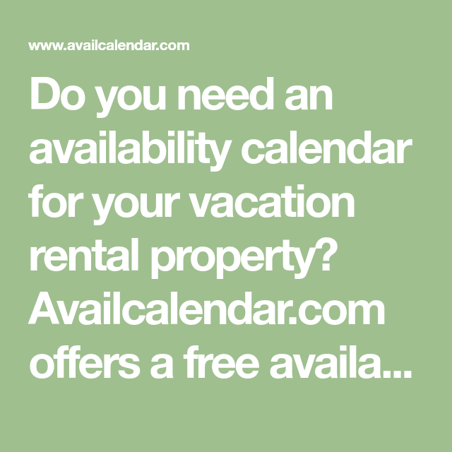 Do you need an availability calendar for your vacation