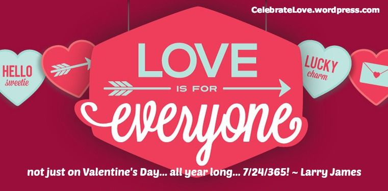 Celebrate Love everyday of the year... not just on Valentine\'s Day ...