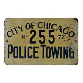 """rare single-sided vintage city of chicago """"police towing"""" die cut steel sign - streets & sanitation department UR #: UR-7359-10"""