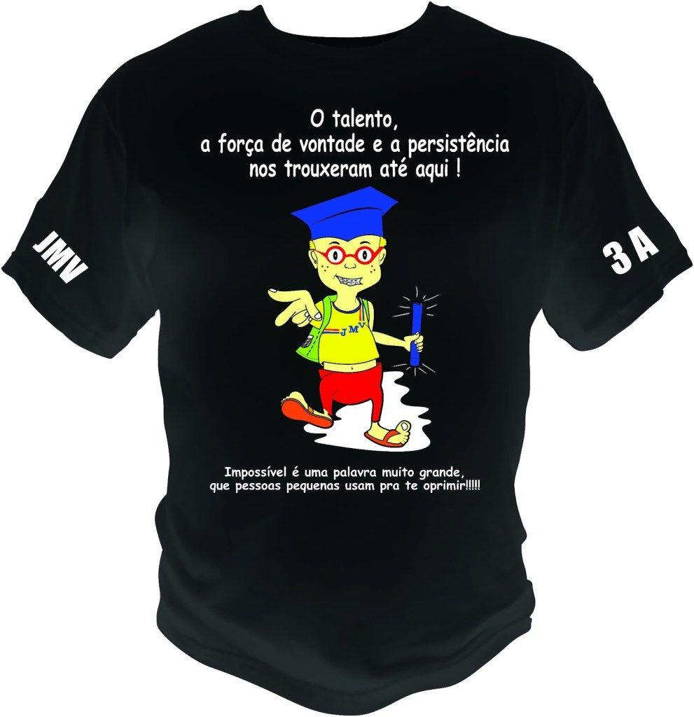 Camisetas De Formandos 20172018 Modelos Frases E Ideias