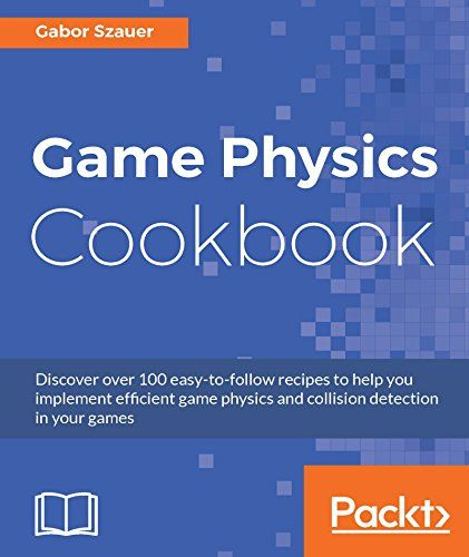 Game physics cookbook pdf download programming ebooks it game physics cookbook pdf download physicsebooksprogrammingpdfphysical sciencecomputer fandeluxe Choice Image