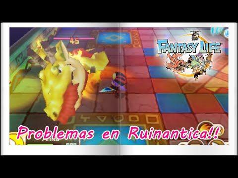 Fantasy Life #29 - Problemas en Ruinantica!