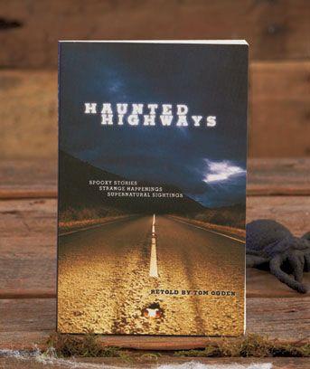 BOOK OF HAUNTED HIGHWAYS - $4.85