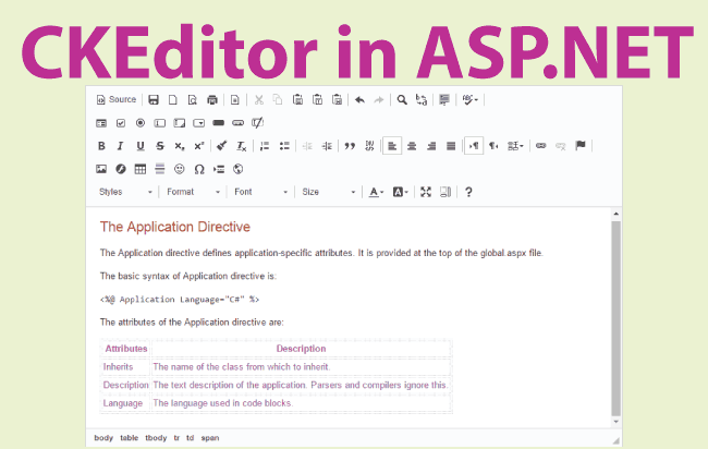 CKEditor is a free HTML Text editor that can be used in an ASP NET