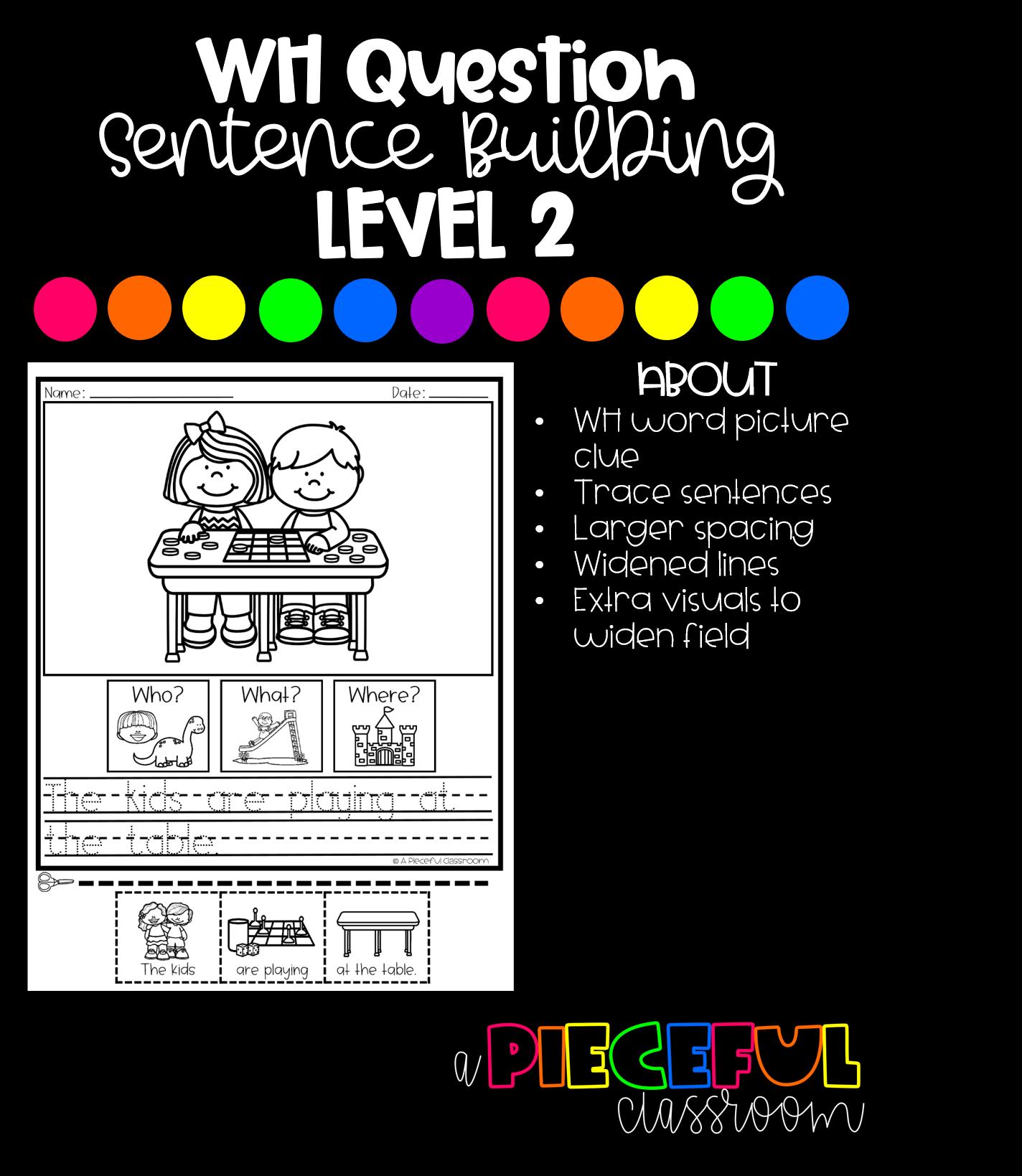 Wh Question Sentence Building Level 2