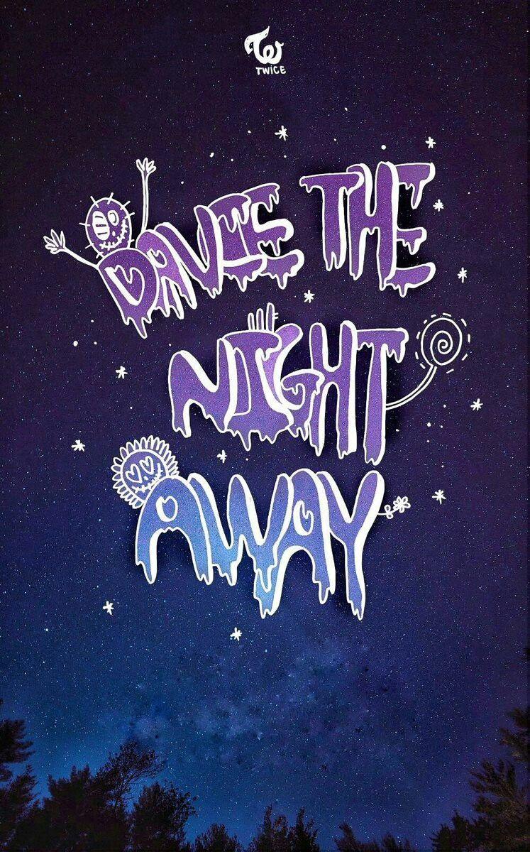 Twice Dance The Night Away Once Wallpaper Lockscreen Kpop Fondo De Pantalla Hd Chaeyoung Sana Tzuyu Momo Jihyo Mina Dahyun Nayeon Jeongyeon Gambar