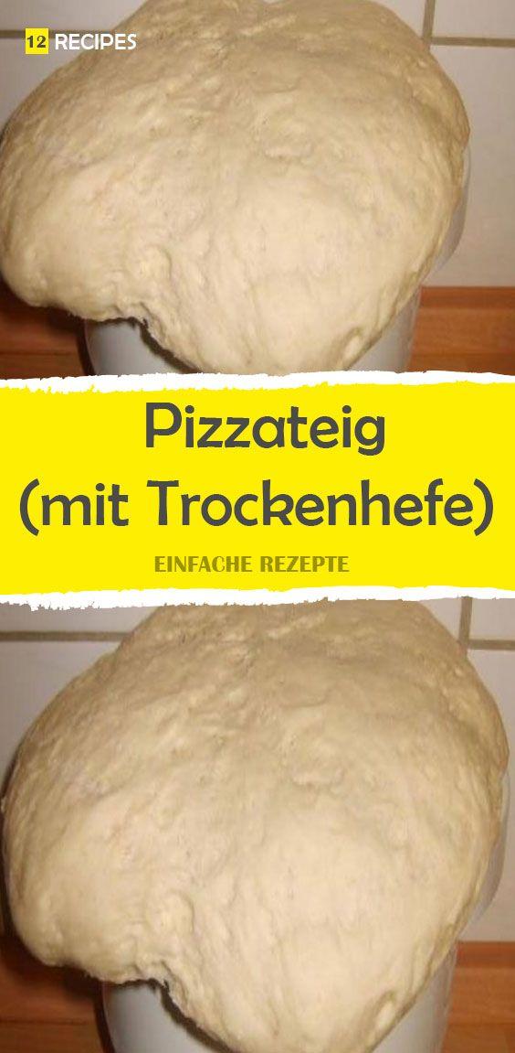 Pizzateig (mit Trockenhefe) #pizzateigmittrockenhefe