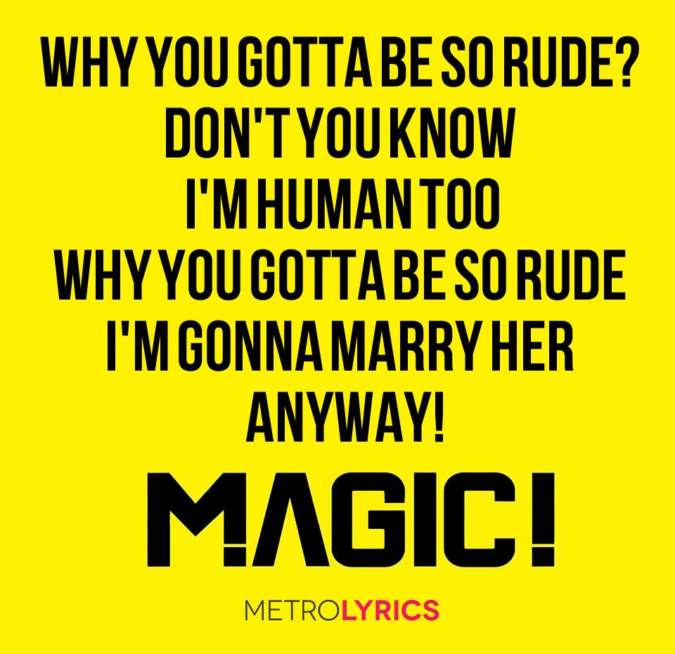 #Magic #Rude #Lyrics | Not Just Music | Pinterest