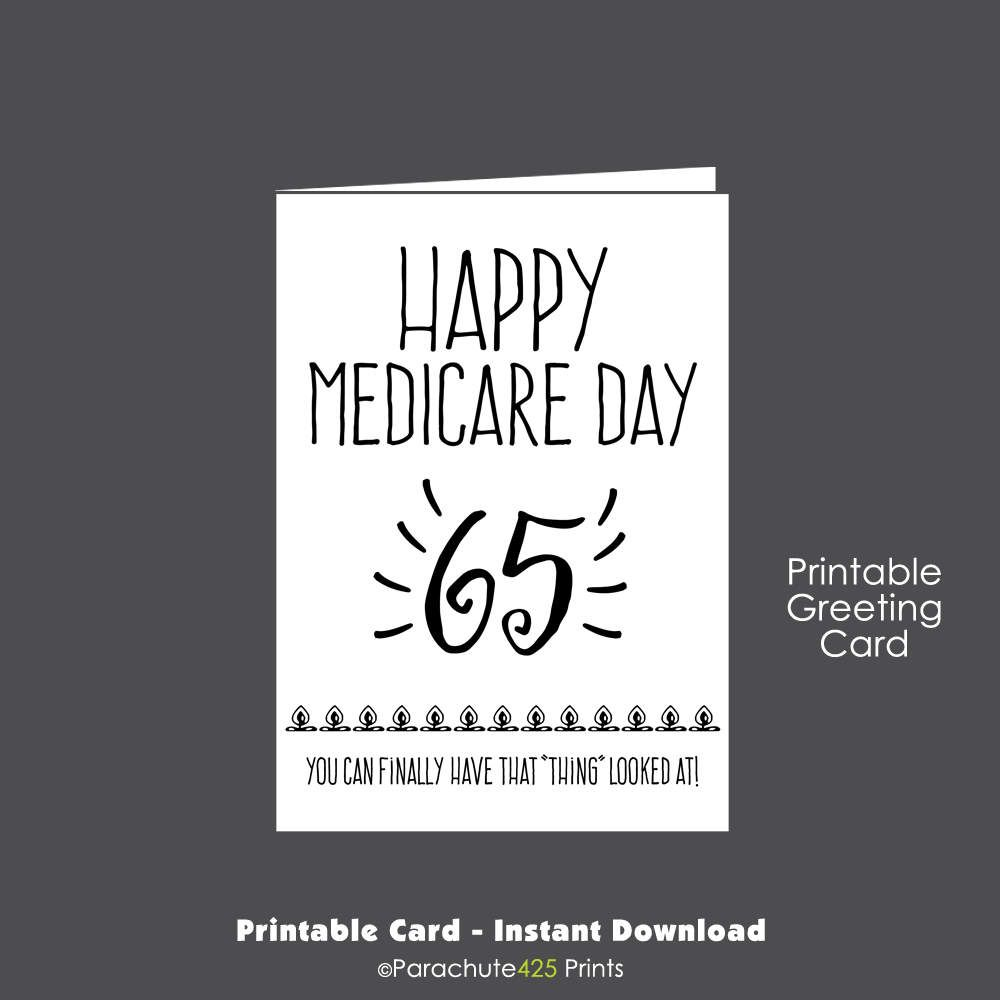 65th Birthday Printable Card Medicare Over The Hill Senior Funny Friend By