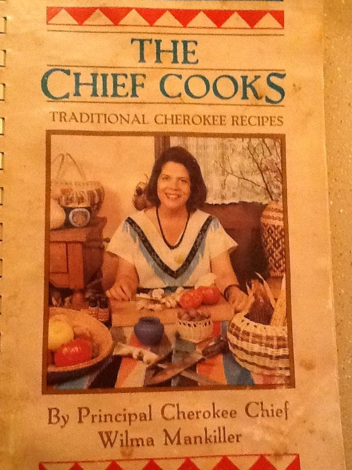 Chief Wilma Mankillers Cookbook .