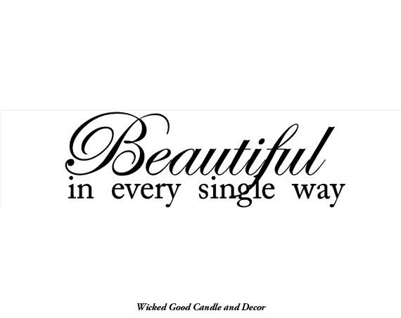 Vinyl Wall Decal 24x6  Beautiful in every by WickedGoodDecor, $10.95