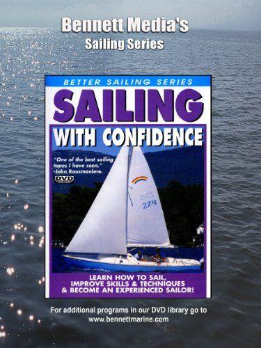 Amazon com: SAILING WITH CONFIDENCE: Unavailable, Bennett Marine