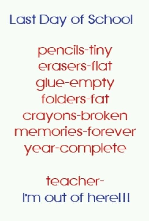 Last Day Of School Quote 8. Picture Quotes. | Quotes | Teacher