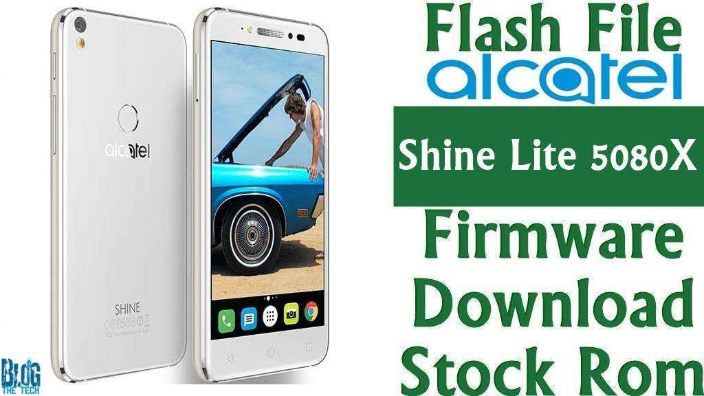 Flash File] Alcatel Shine Lite 5080X Firmware Download