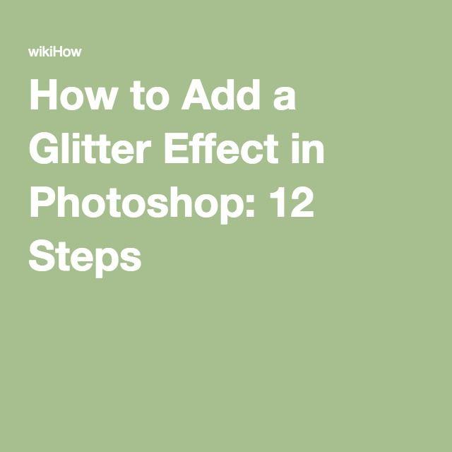 Add a Glitter Effect in Photoshop | Photoshop | Photoshop