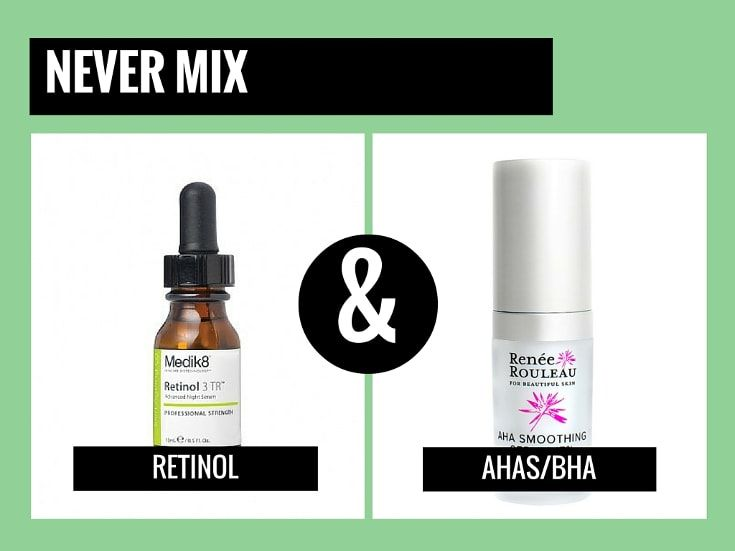 Never Mix Retinol With Aha Bhs And Other Skincare Products To Not Mix Anti Aging Skin Products Skincare Ingredients Skin Care Secrets