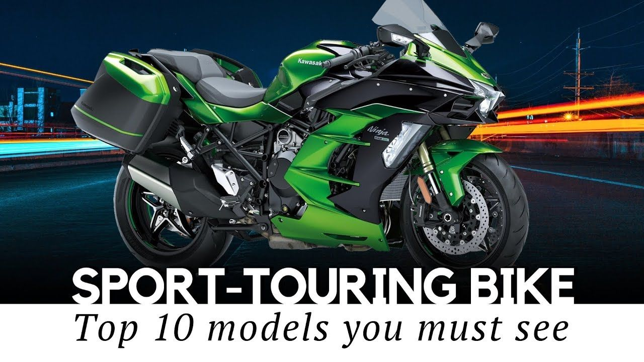 10 Sport Touring Motorcycles for Dynamic LongDistance