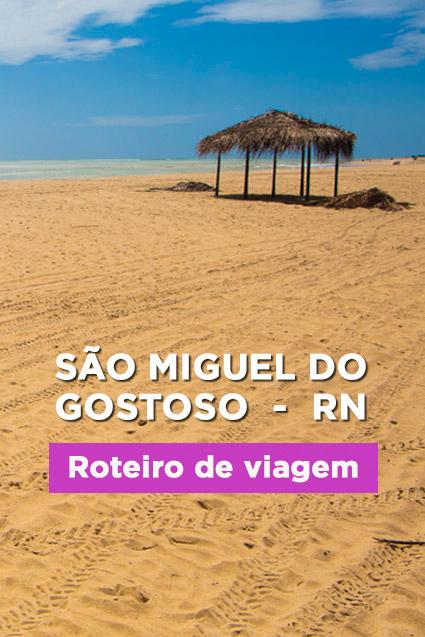 A paradisíaca praia de São Miguel do Gostoso (RN) – roteiro e dicas