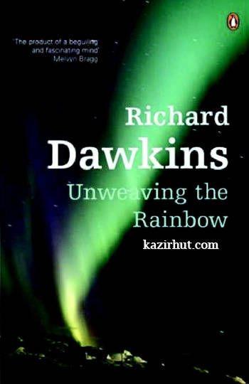 Richard Dawkins Unweaving The Rainbow Pdf