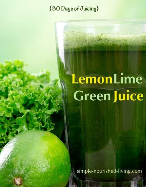 Lemon Lime Green Juice: 30 Days Juicing & Weight Watchers -  Lemon Lime Green Juice from 30 Days Ju