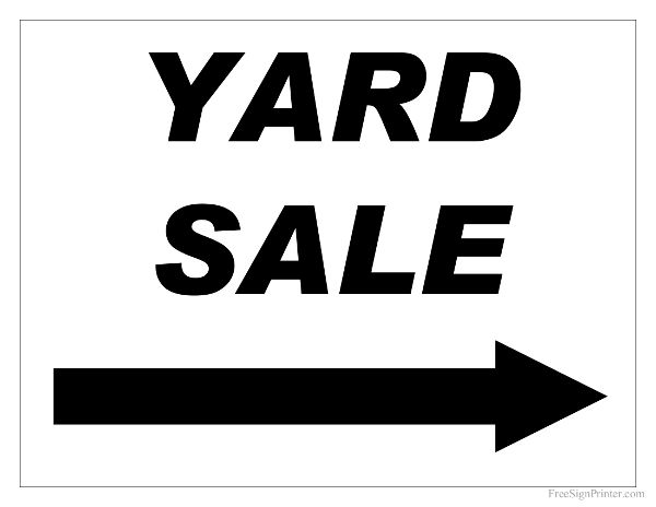 Free Printable Yard Sale Sign with Right Arrow Scrapbook - Misc - free for sale signs for cars