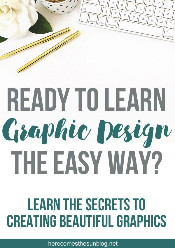 Get ready to learn graphic design the easy way! Learn the tips ...