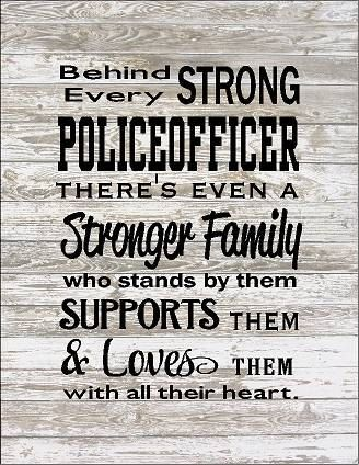 Behind Every Police Officer Family Loves Them Large Wood Sign Canvas Wall Hanging Or Canvas Banner C Firefighter Quotes Police Quotes Police Officer Family
