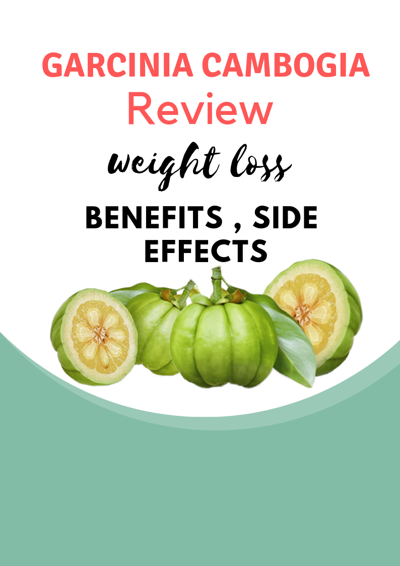 Garcinia Cambogia Review Weight Loss Benefits Side Effects