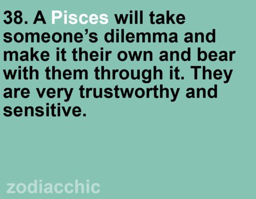 Zodiac Facts - It is freakin' CREEPY how much I match my Pisces sign
