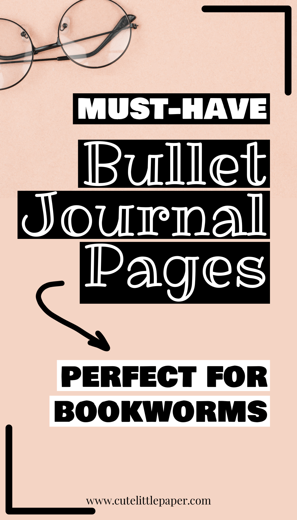 Bullet Journal Book Pages Every Book Lover Must Have - Cute Little Paper